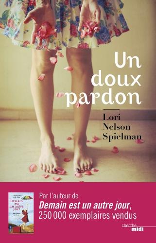 un doux pardon, lori nelson spielman, cherche-midi, littérature américaine, roman pour l'été