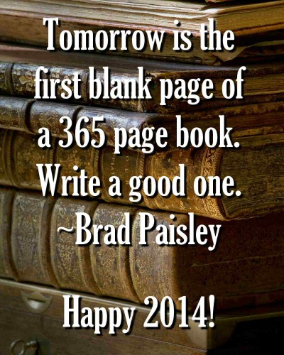Tomorrow-is-the-first-blank-page-of-a-365-page-book-Write-a-good-one-Brad-Paisley.jpg