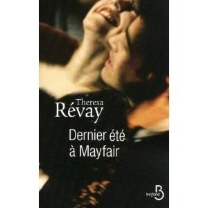 dernier été à mayfair,theresa révay,belfond,monarchie anglaise,début du 20ème siècle,roman pendant la première guerre mondiale,saga familiale