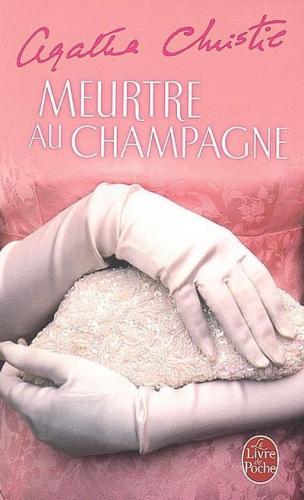 meurtre au champagne,agatha christie,livre de poche,roman policier,sparkling cyanide
