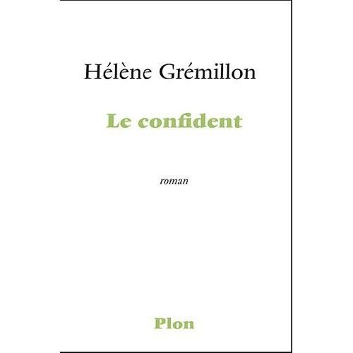 hélène grémillon,plon,le confident,premier roman