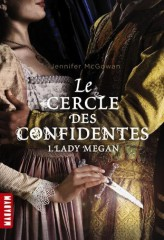LE-CERCLE-DES-CONFIDENTES-T1-Lady-Megan_ouvrage_large.jpg