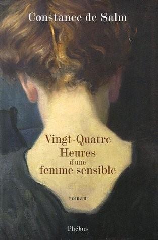 constance de salm,vingt-quatre heures d'une femme sensible,phébus,roman épistolaire,roman sur une journée