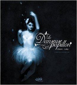 la danseuse papillon, audrey alwett, luky, soleil productions, métamorphose, roman graphique, coup de coeur