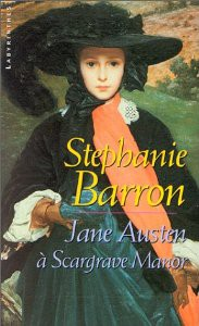 jane austen a scargrave manor,stephanie barron,jane austen enquetes