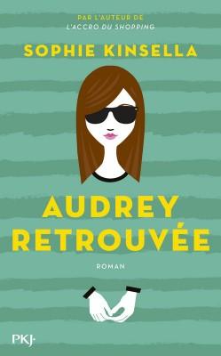 sophie kinsellan audrey retrouvée,pocket jeunesse,littérature young adult,littérature adolescente,littérature anglaise,romans adolescents,romans sur la dépression,roman d'amour