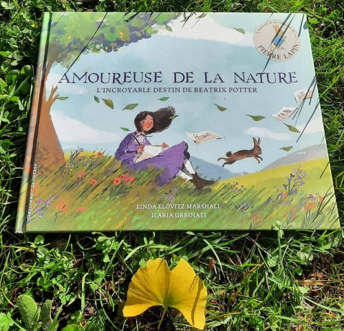 amoureuse de la nature,l'incroyable destin de beatrix potter,linda elovitz marshall,ilaria urbinati,gallimard jeunesse,beatrix potter,album jeunesse,album biographique,littérature jeunesse,littérature anglaise,pierre lapin