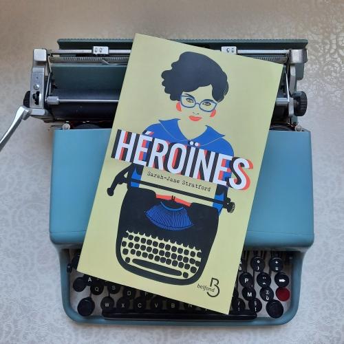 héroïnes, sarah jane stratford, belfond, red letter days, littérature américaine, cinéma, liste noire, chasse aux sorcières, histoire du cinéma, histoire des Etats-Unis, tournage, télévision, série télévisée, destin de femmes