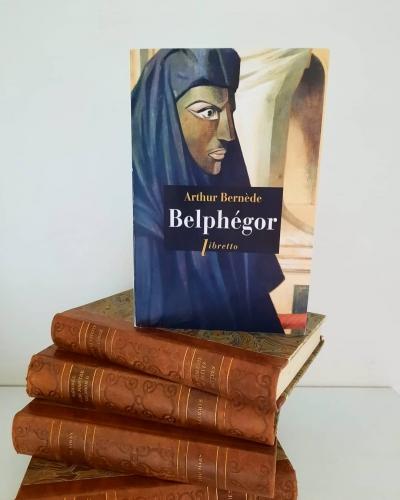 belphégor, arthur bernède, libretto, louvre, fantôme du louvre, roman populaire, roman feuilleton, ciné roman, littérature française, classique