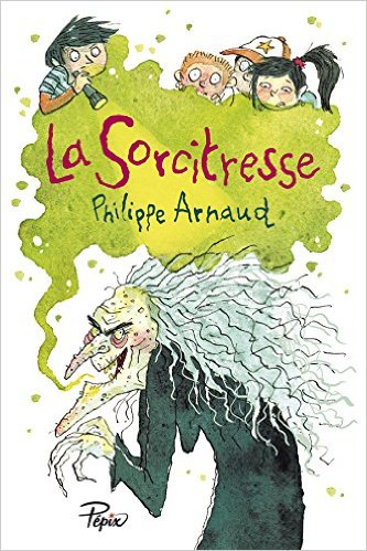 la sorcitresse, philippe arnaud, pépix, sarbacane, roman d'aventures jeunesse, roman jeunesse, roman sorcière