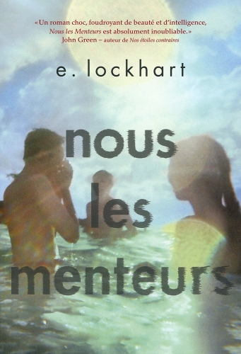 nous les menteurs,e. lockhart,gallimard jeunesse,littérature américaine,littérature young adult,sinclair,famille maudite