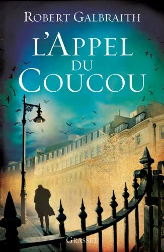 l'appel du coucou, robert galbraith, le livre de poche, roman policier, roman anglais, roman policier de jk rowling