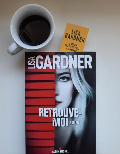 retrouve-moi, lisa gardner, albin michel, look for me, dd warren, roman policier, littérature américaine, polar, thriller, boston, enquête, disparition