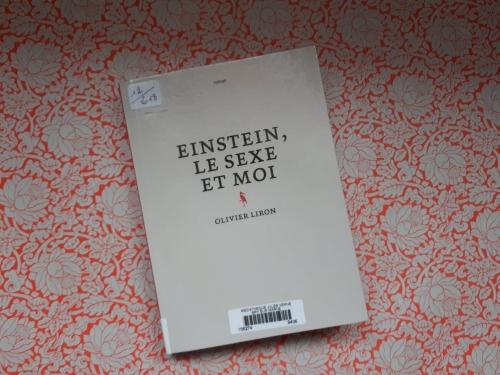 olivier liron,einstein,le sexe et moi,alma,rentrée littéraire 2018,différence,sincérité,questions pour un super champion,questions pour un champion,récit de vie