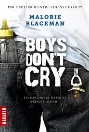 boys don't cry,malorie blacman,milan,macadam,littérature adolescente,paternité adolescente