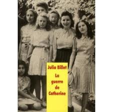 guerre de catherine,julia billet,ecole des loisirs,seconde guerre mondiale,maison de sèvres