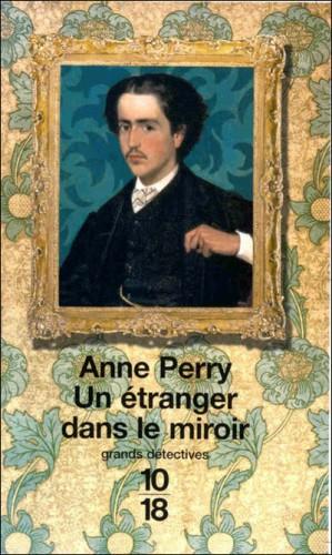 anne perry,un étranger dans le miroir,william monk,1018,challenge victorien,challenge anne perry,challenge du polar historique