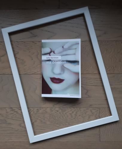 julia kerninon,ma dévotion,rouergue,rentrée littéraire 2018,passion,littérature,grand prix des lectrices elle,lecture