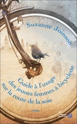 guide à l'usage des jeunes femmes à bicyclette sur la route de l,suzanne joinson,presses de la cité,roman à deux destins croisés