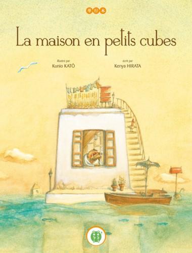 la maison en petits cubes, kunio katô, kenya hirata, editions nobi-nobi