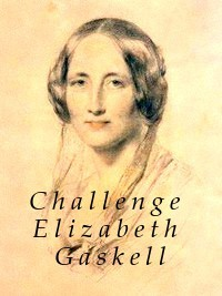 challenge elizabeth gaskell.jpg