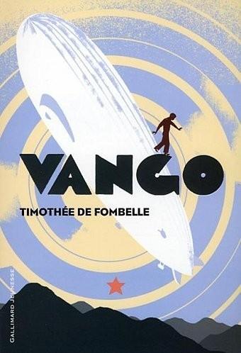 vango,tome 1: entre ciel et terre,timothée de fombelle,gallimard jeunesse,roman d'aventures pour adolescents
