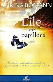 l'île aux papillons,corinna bomann,editions charleston,letrice charleston,saga familiale