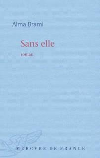 sans elle,alma brami,mercure de france,folio,roman sur le deuil,un enfant narrateur,premier roman